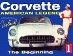 E14507 BOOK-CORVETTE AMERICAN LEGEND-VOLUME 1: THE BEGINNING-53