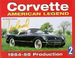 E14508 BOOK-CORVETTE AMERICAN LEGEND-VOLUME 2: PRODUCTION-DISCONTINUED-54-55