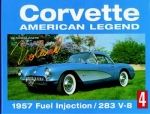 E14511 BOOK-CORVETTE AMERICAN LEGEND-VOLUME 4: FUEL INJECTION-283 V-8-57