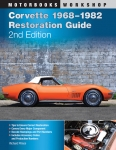 E14572 BOOK-CORVETTE RESTORATION GUIDE-2nd EDITION-68-82