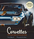 E14582 BOOK-LEGENDARY CORVETTES:VETTES MADE FAMOUS ON TRACK AND SCREEN