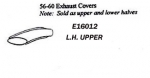 E16012 COVER-TAILPIPE-UPPER-PRESS MOLDED-WHITE-LEFT-56-60
