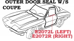 E2072R WEATHERSTRIP-OUTER DOOR SEAL-COUPE-USA-RIGHT-63-67